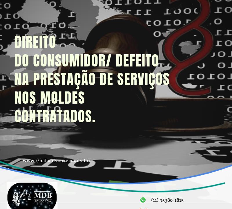 DIREITO DO CONSUMIDOR/ DEFEITO NA PRESTAÇÃO DE SERVIÇOS NOS MOLDES CONTRATADOS. 4